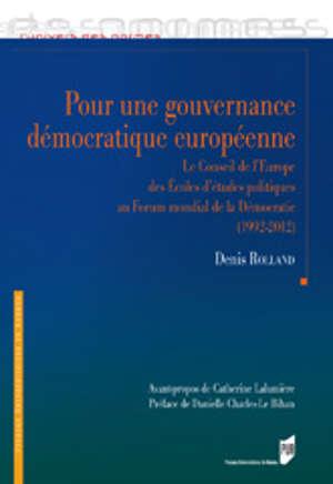 Pour une gouvernance démocratique européenne