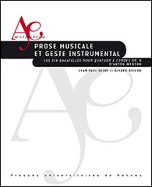 Prose musicale et geste instrumental