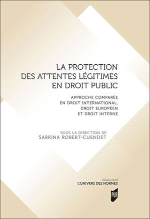 La protection des attentes légitimes en droit public