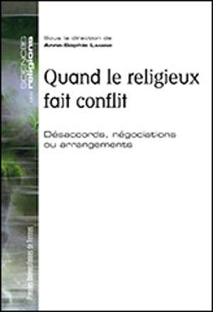 Quand le religieux fait conflit