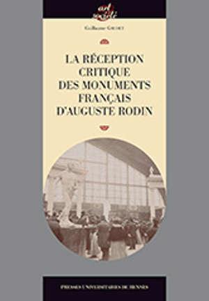 La réception critique des monuments français d'Auguste Rodin