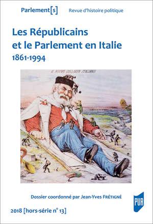 Les Républicains et le Parlement en Italie - Parlement(s) HS 13