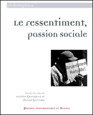 Le ressentiment, passion sociale