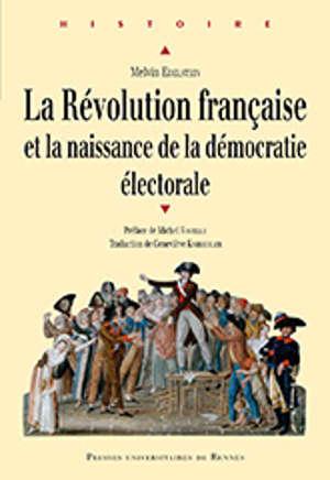 La révolution française et la naissance de la démocratie électorale