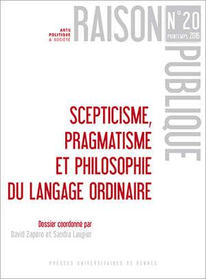 Scepticisme, pragmatisme et philosophie du langage ordinaire