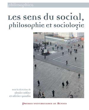 Les sens du social, philosophie et sociologie