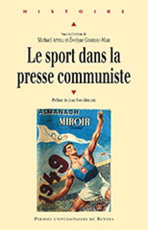 Le sport dans la presse communiste au XXe siècle