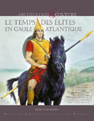 Le temps des élites en Gaule atlantique