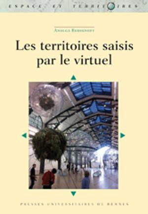 Les territoires saisis par le virtuel