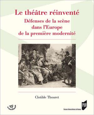Le théâtre réinventé