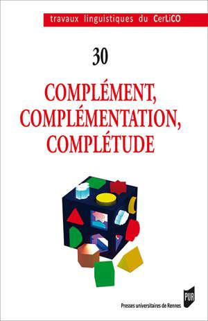 Complément, complémentation, complétude