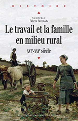 Le travail et la famille en milieu rural