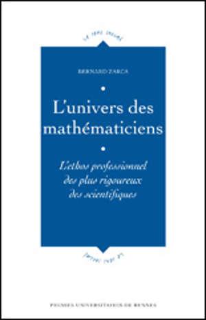 L'univers des mathématiciens