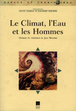 Le Climat, l'eau et les hommes