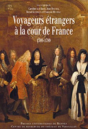 Voyageurs étrangers à la cour de France