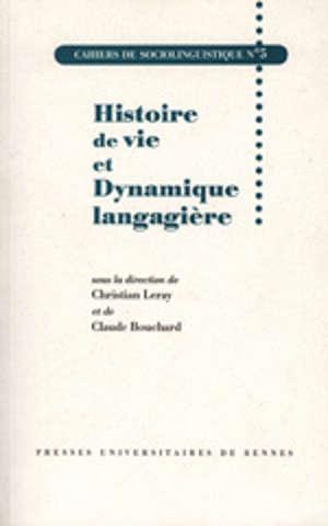 Histoire de vie et dynamique langagière