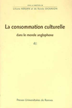 La Consommation culturelle dans le monde anglophone