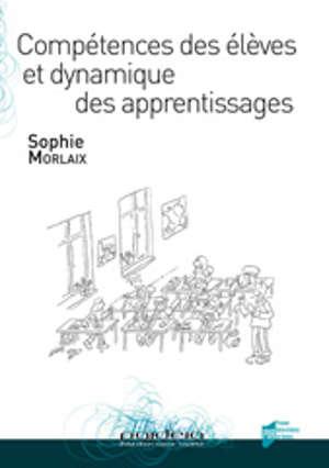 Compétences des élèves et dynamique des apprentissages