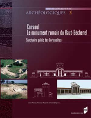 Corseul, le monument romain du Haut-Bécherel