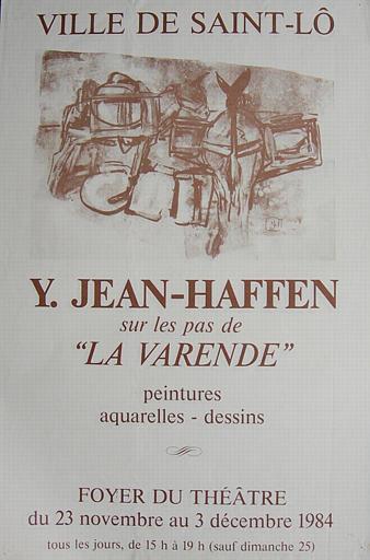 ST LO ; Foyer du Théatre ; Sur les pas de La Varende ; Du 23 novembre au 3 décembre 1984 (exposition Yvonne Jean-Haffen) [titre attribué]