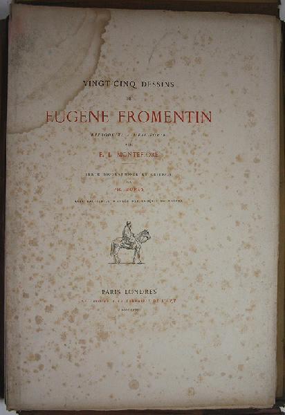 Biographie et recueil d'eaux-fortes d'après des dessins d'Eugène Fromentin_0