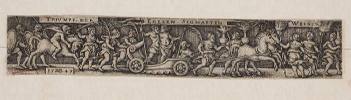 BEHAM Barthel (inventeur), BEHAM Hans Sebald (graveur) : Procession triomphale des nobles femmes glorieuses