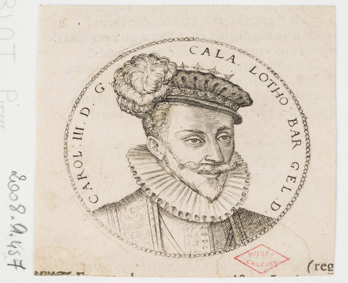 WOEIRIOT DE BOUZEY Pierre (graveur, inventeur) : Charles III, duc de Lorraine
