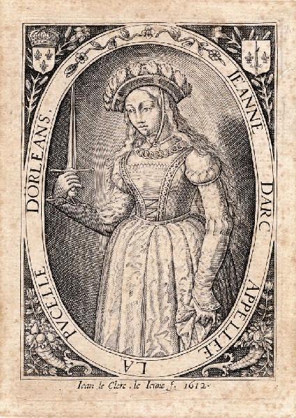LECLERC Jean (graveur) : Jeanne d'Arc appelée la pucelle d'Orléans