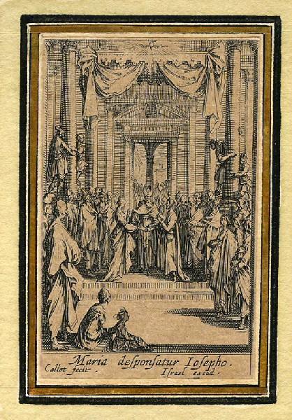CALLOT Jacques (graveur), HENRIET Israël (graveur) : Vie de la sainte Vierge (04), Le mariage de la Vierge