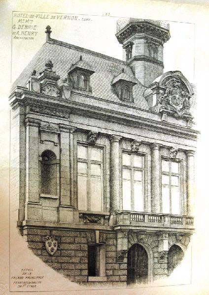 DEBRIES Georges (architecte) , HENRY Adolphe (architecte) : Histoire de Vernon : Hôtel de ville de Vernon