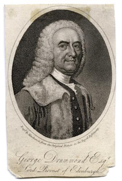 George Drummond lord Provost of Edimburgh