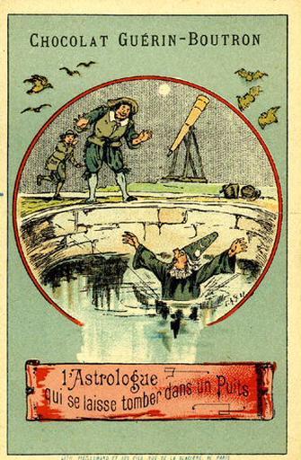L'Astrologue qui se laisse tomber dans un puits, (Le texte de la fable est reproduit au revers)