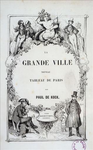 Frontispice du Tome 1, La Grande ville, nouveau tableau de Paris, Maulde et Renou imprimeurs