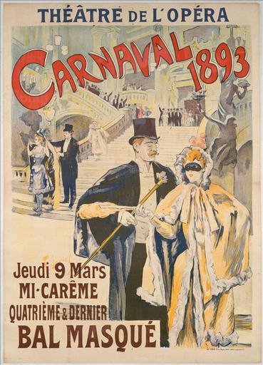 Théâtre de l'Opéra / Carnaval / 1893 / Jeudi 9 Mars / Mi-Carême / Quatrième & Dernier / Bal Masqué
