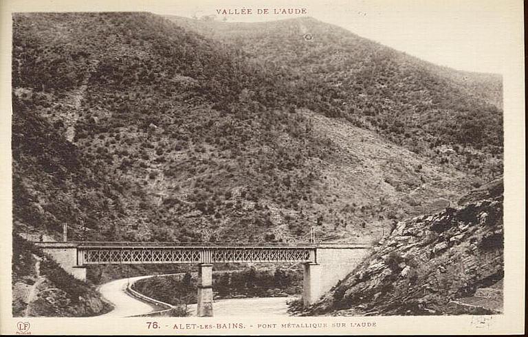 VALLEE DE L'AUDE (en haut) / 76. - ALET-LES-BAINS. - PONT METALLIQUE SUR L'AUDE (caractères rouges)_0