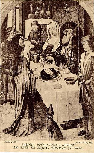 Musée d'AIX / SALOME PRESENTANT A HERODE / LA TETE DE St-JEAN BAPTISTE (XV siècle)_0