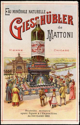 Bouteille monstre / ayant figuré à l'Exposition universelle / de CHICAGO 1893