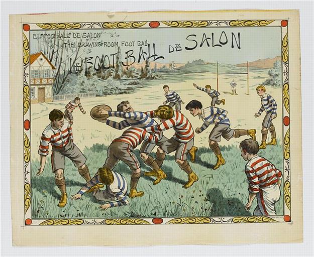 'FOOTBALL' DE SALON / THE DRAWING-ROOM FOOTBALL / LE FOOTBALL DE SALON (titre inscrit)