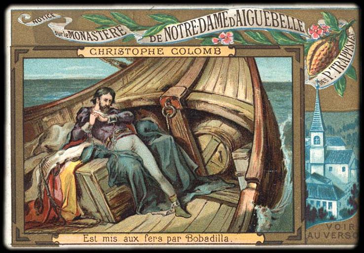 CHRISTOPHE COLOMB / Est mis aux fers par Bobadilla (titre inscrit)