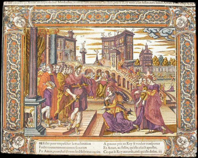 Ester advertie qu'Aman (en despit du Iuif Mardochee) vouloit faire mourir to les Iuifs, prie de Roy venir à son festin avec ledict Aman. Ester chap iij.iiij.v (titre inscrit)