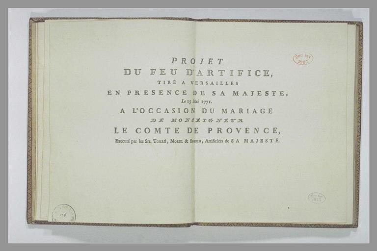TORRE, MOREL, SEGUIN : Projet pour le feu d'artifice du mariage du comte de Provence : prélude