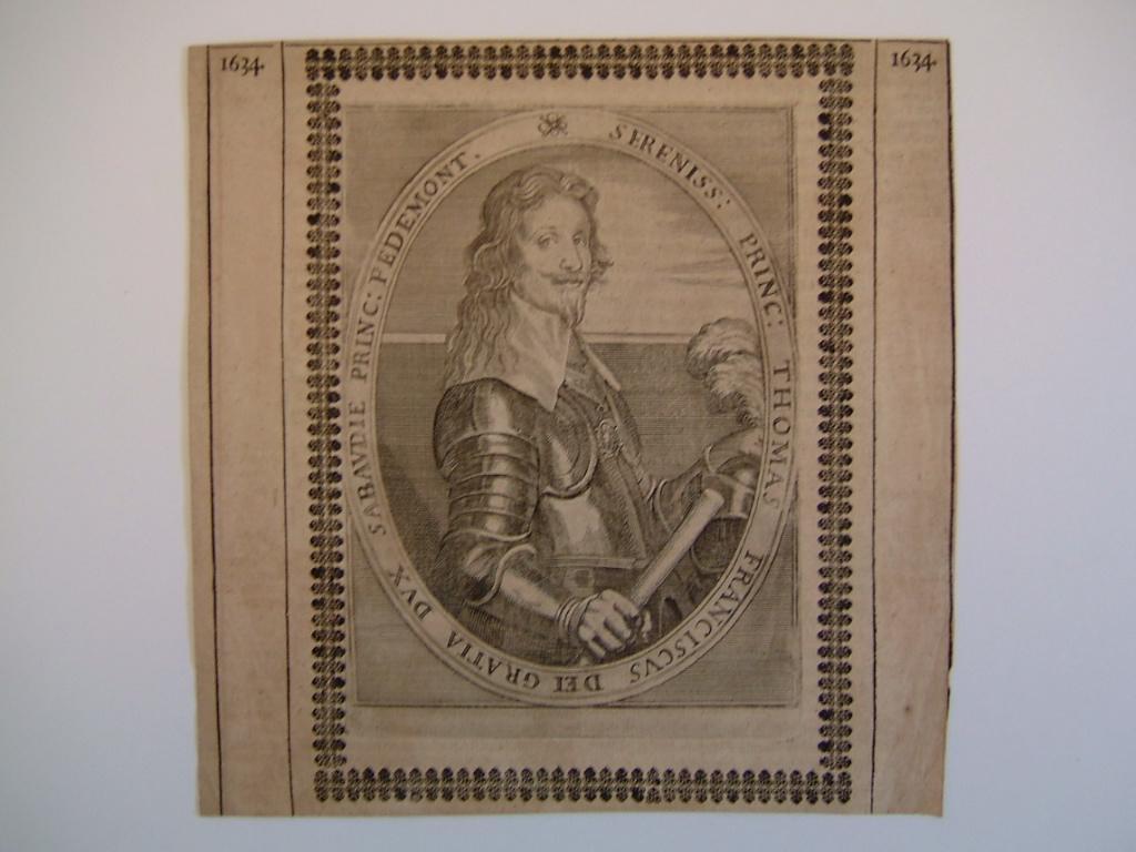 Sereniss : princ ; Thomas Franciscus dei gratia dux Sabaudie princ Pedemont 1634 (duc de Savoie Piémont)