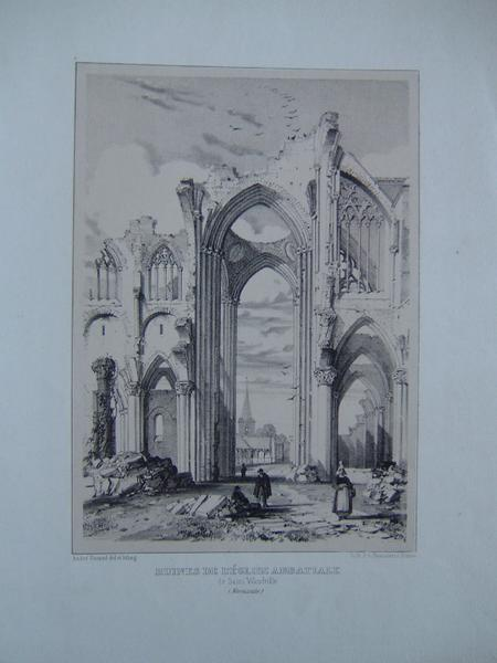 DURAND André, DESROSIERS P A : Ruines de l'église abbatiale de St Wandrille (Normandie)