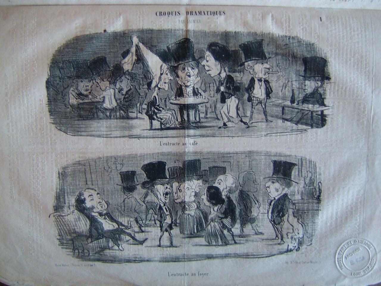 DAUMIER Honoré : Le Charivari : Croquis dramatiques par Daumier : L'entracte au café, l'entracte au foyer