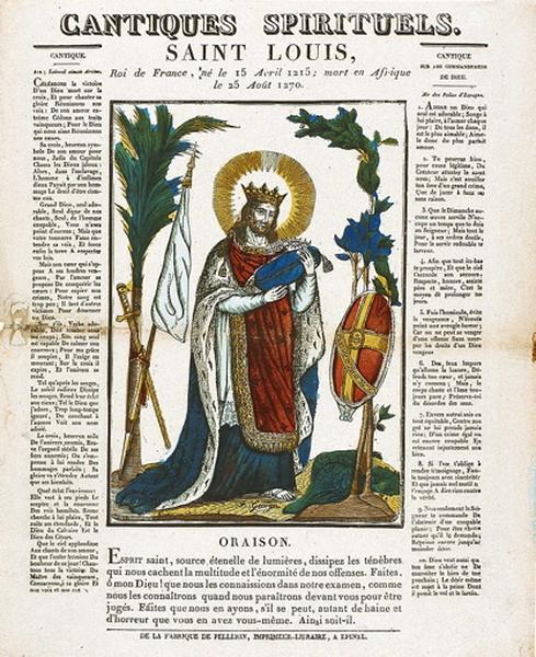 CANTIQUES SPIRITUELS. / SAINT LOUIS, Roi de France, né le 15 Avril.1215; mort en Afrique / le 25 Août 1270. (titre inscrit)_0