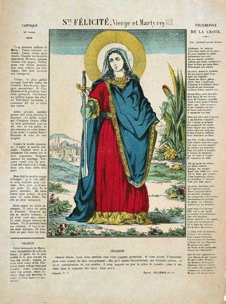 Ste. FELICITE, Vierge et Martyre. 403. (titre inscrit)