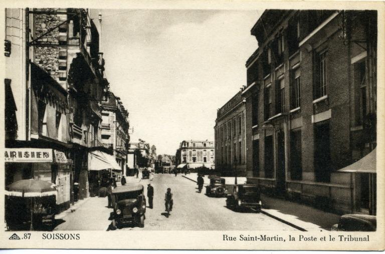 Soissons - Rue Saint-Martin, la poste et le tribunal_0