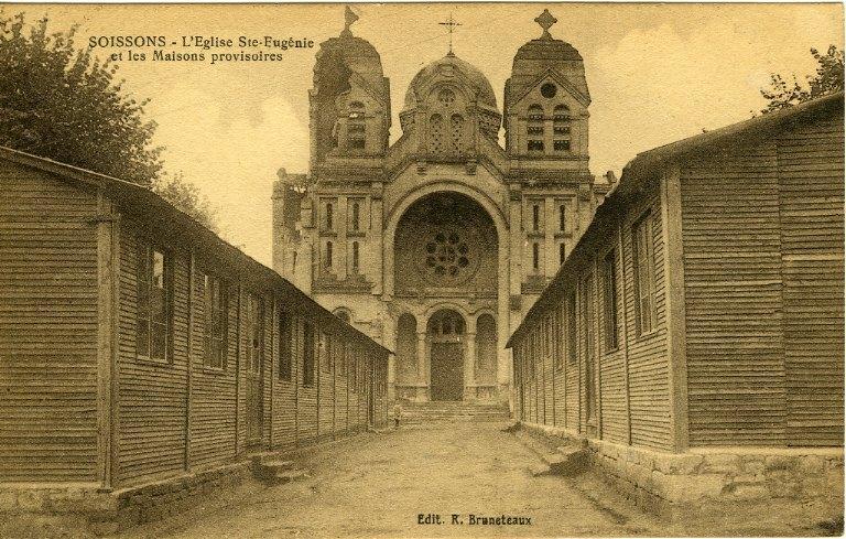 Soissons - L'église Sainte Eugénie et les maisons provisoires