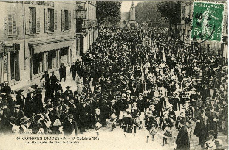 Soissons - Congrés diocésain - 13 octobre 1912 - La vaillante de Saint-Quentin_0