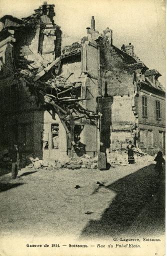 Soissons - Guerre de 1914 - Rue du pot d'étain_0